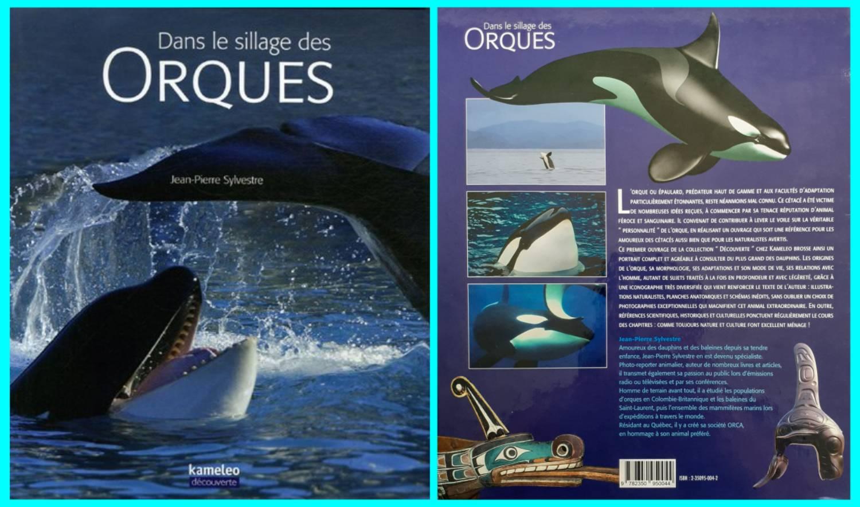Livre Sur Les Orques : « Dans Le Sillage Des Orques »